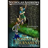 The Adventure Tournament (The Adventurers #1)by Nicholas Andrews