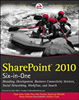 SharePoint 2010 Six-in-One