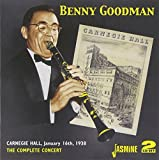 Benny Goodman: The Complete Concert, Carnegie Hall, 1938