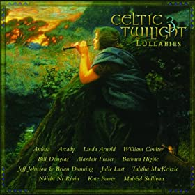 Celtic Twilight 3: Lullabies