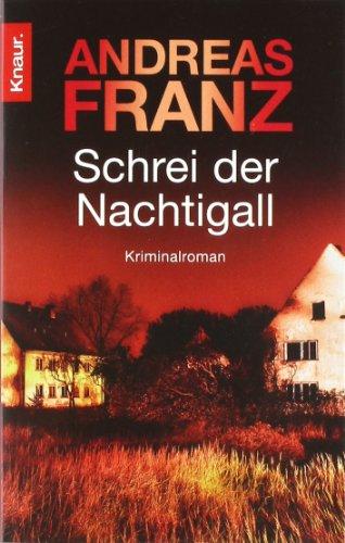 Buchseite und Rezensionen zu 'Schrei der Nachtigall: Kriminalroman (Knaur TB)' von Andreas Franz