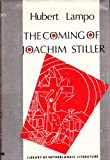 The Coming of Joachim Stiller (The Library of Netherlandic Literature) (0805734163) by Lampo, Hubert