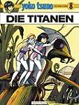 Yoko Tsuno, Bd.8, Die Titanen