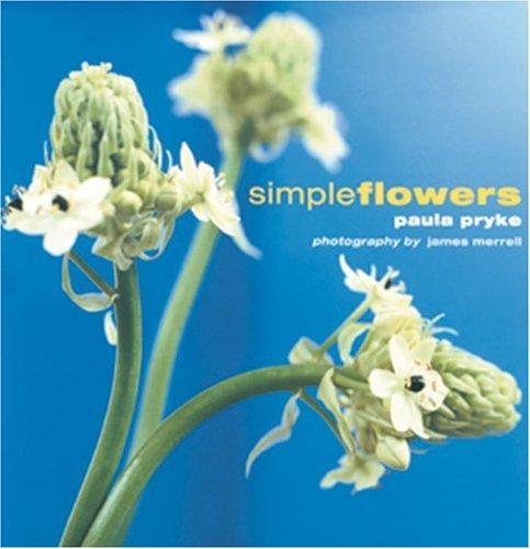 Simple Flowers, Paula Pryke