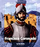 Francisco Coronado (Watts Library: Exploration) (0531165760) by Nardo, Don