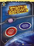 Red Hot Chili Peppers Stadium Arcadium [With 2 CDs] (Guitar Recorded Versions)