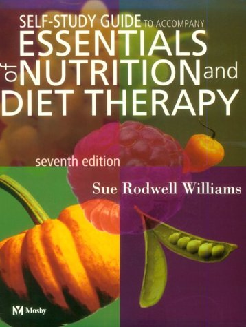 Study Guide To Accompany Essentials Of Nutrition And Diet Therapy