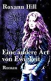 Eine andere Art von Ewigkeit: Lilith-Saga: 2