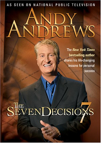 Andy Andrews - The Seven Decisions