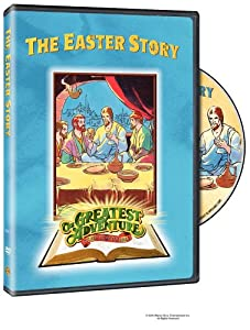 The Greatest Adventure Stories From the Bible: Episode 13 The Easter Story