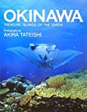 OKINAWA―TREASURE ISLANDS OF THE EARTH
