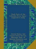 img - for Clark Fork of the Columbia River basin : cooperative study book / textbook / text book