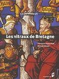 echange, troc Michel Hérold, Françoise Gatouillat - Les vitraux de Bretagne