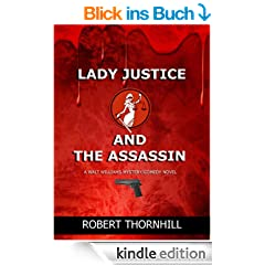 Lady Justice and the Assassin (English Edition)
