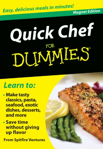 Quick Chef for Dummies: Easy, Delicious Meals in Minutes!