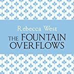 The Fountain Overflows | Rebecca West