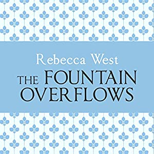 The Fountain Overflows Audiobook