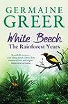 White Beech: The Rainforest Years