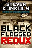Black Flagged Redux (The Black Flagged Technothriller Series Book 2)