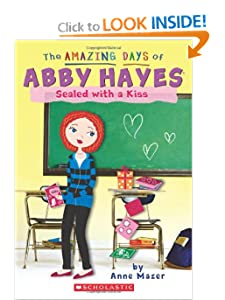 The Amazing Days of Abby Hayes #20: Sealed with a Kiss by Anne Mazer