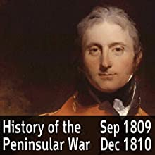 A History of the Peninsular War Volume 3: September 1809 - December 1810 (       ABRIDGED) by Charles Oman Narrated by Felbrigg Napoleon Herriot