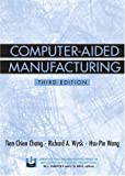 img - for Computer-Aided Manufacturing (3rd Edition) book / textbook / text book