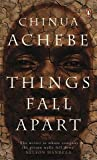 Achebe. Chinua Things Fall Apart (Penguin Classics) by Achebe. Chinua ( 2006 ) Paperback