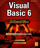 Visual Basic 6 In Record Time (0782123104) by Brown, Steve