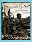 img - for Where Does the Trail Lead? book / textbook / text book