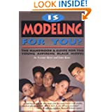 Is Modeling for You?: The Handbook and Guide for the Young Aspiring Black Model