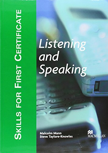 Skills for First Certificate : Listening and Speaking - Student's Book