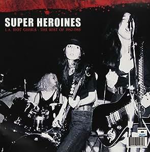 La Riot Grrrls: Best of 1982-1985