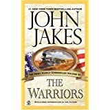 "The Warriors (Kent Family Chronicles)von ""John Jakes"""