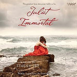 Juliet Immortal Audiobook