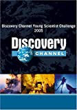 Discovery Channel Young Scientist Challenge 2005