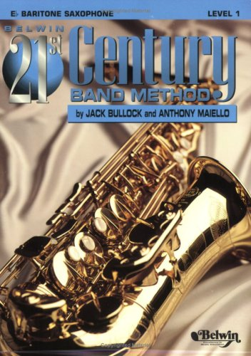Belwin 21st Century Band Method, Level 1: Eb Baritone Saxophone