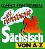 echange, troc Lothar Sachs - Compact Miniwörterbücher Sächsisch von A - Z.
