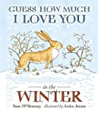 Sam McBratney Guess How Much I Love You in the Winter