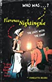 Florence Nightingale: The Greatest Nurse in History (190409533X) by Moore, Charlotte