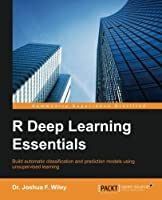 R Deep Learning Essentials Front Cover