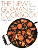 The New German Cookbook: More Than 230 Contemporary and Traditional Recipes (0060162023) by Jean Anderson