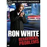 Ron White: Behavioral Problemsby Ron White