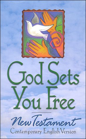 Holy Bible: God Sets You Free -- New Testament, Contemporary English Version