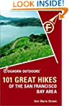 Foghorn Outdoors: 101 Great Hikes of...
