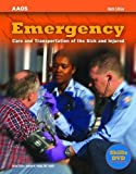 img - for By American Academy of Orthopaedic Surgeons - Emergency Care and Transportation of the Sick and Injured: 9th (nineth) Edition book / textbook / text book