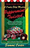 img - for Peppermint Twisted (A Candy Shop Mystery) book / textbook / text book