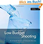 Low Budget Shooting: Do It Yourself S...
