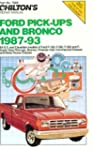 Chilton's Ford Pick-Ups & Bronco 1987-93