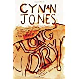 The Long Dryby Cynan Jones