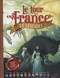 echange, troc Françoise Claustres - Le tour de la France en légendes : Les légendes de toutes les régions de France !